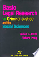 Basic Legal Research for Criminal Justice and the Social Sciences