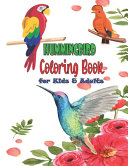 Hummingbird Coloring Book for Kids   Adults