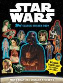 Star Wars Topps Classic Sticker Book