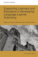 Supporting Learners and Educators in Developing Language Learner Autonomy