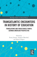 Transatlantic Encounters in History of Education