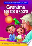Grandmaa Tell me a Story