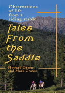 Tales from the Saddle