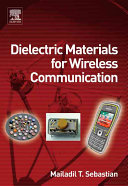 Dielectric Materials for Wireless Communication Book
