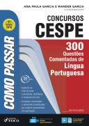 Como passar em concursos CESPE: língua portuguesa