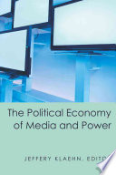 The Political Economy of Media and Power Book PDF