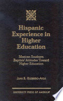 Hispanic Experience in Higher Education