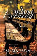 A Tuesday Evening