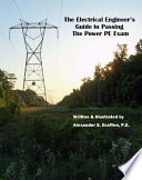The Electrical Engineer s Guide to passing the Power PE Exam