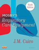 Mosby s Respiratory Care Equipment