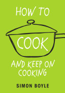 How to Cook and Keep on Cooking Book