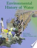 Environmental History of Water Book