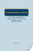 The Crystallization Study Of The Complete Salvation Of God In Romans