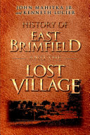 History of East Brimfield and the Lost Village