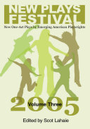 New Plays Festival, Volume Three: New One-Act Plays by ...