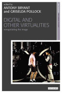 Digital and Other Virtualities