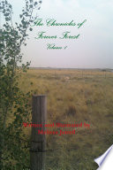 The Chronicles Of Forever Forest Volume 1