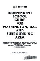 Independent School Guide for Washington  D  C  and Surrounding Area