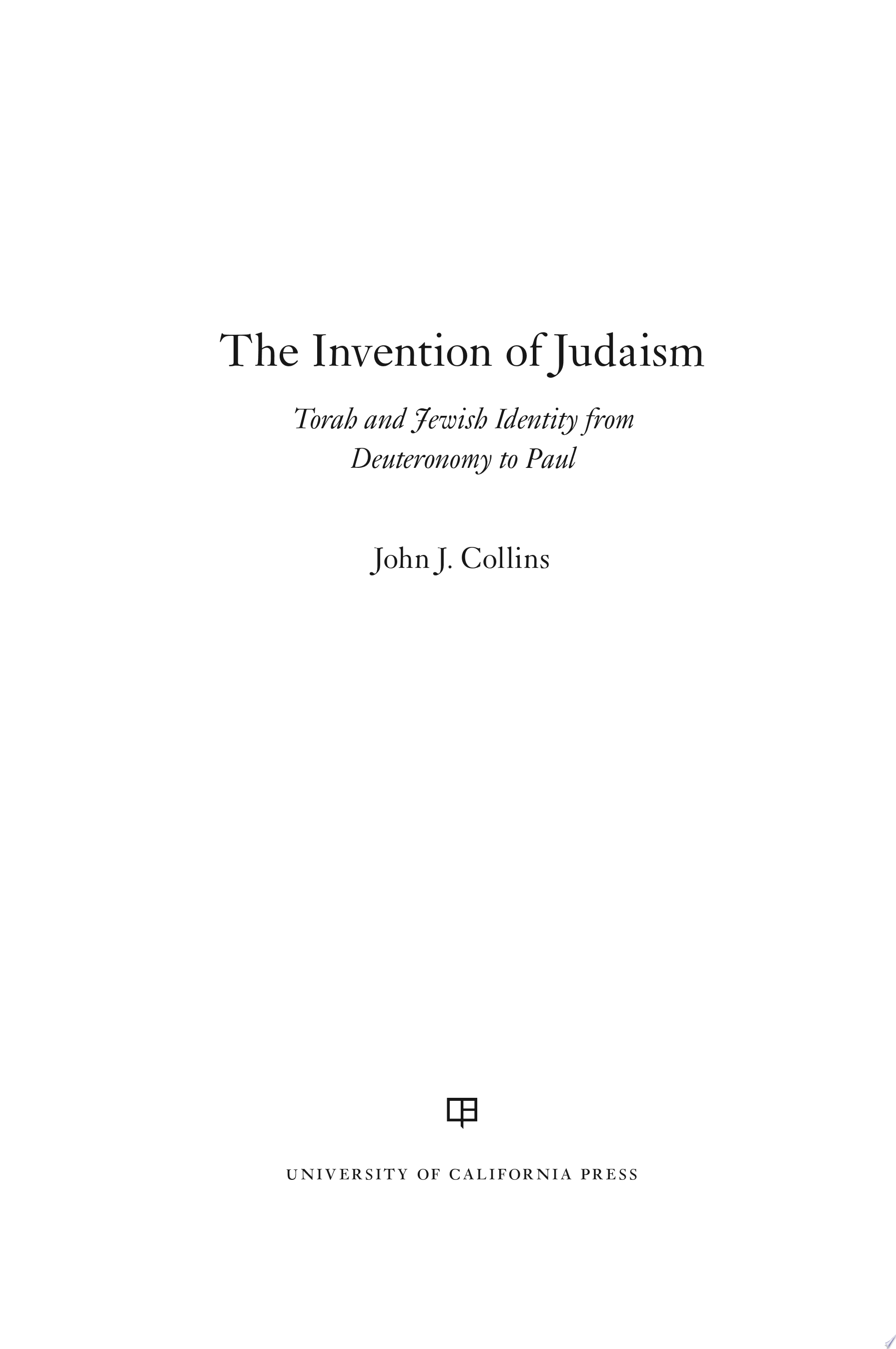 The Invention of Judaism