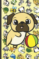 Daily and Weekly Chore Chart Notebook for Kids, Pug Cartoon on Cover with Zebras Whales Dogs Frogs Cows Sloths Penguins Raccoons Sheep Goats and Turtles on Yellow Background. by Funnyreign Publishing PDF