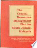 The Coastal Resources Management Plan For South Johore Malaysia