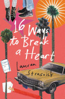 16 Ways to Break a Heart Book