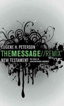 The Message/ Remix New Testament