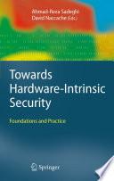 Towards Hardware-Intrinsic Security