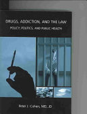 Drugs Addiction And The Law Book PDF