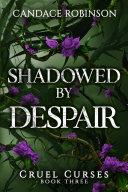 Shadowed By Despair