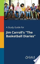 A Study Guide for Jim Carroll's