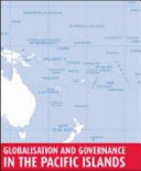 Pdf Globalisation and Governance in the Pacific Islands