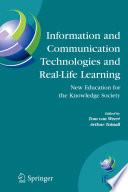 Information and Communication Technologies and Real Life Learning