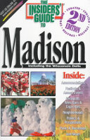 The Insiders  Guide to Madison