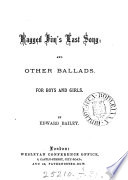 Ragged Jim s last song  and other ballads