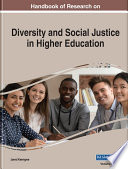 Handbook of Research on Diversity and Social Justice in Higher Education Book