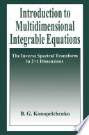 Introduction to Multidimensional Integrable Equations