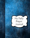 Daily Prayer Journal  A Fun and Engaging Prayer Journal for Boys to Write Down Their Reflections and Prayers Each Day  Book PDF