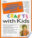 The Complete Idiot S Guide To Crafts With Kids