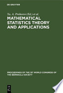Mathematical Statistics Theory and Applications