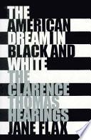 The American Dream In Black White