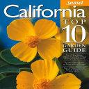 California Top 10 Garden Guide