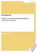 Online Unternehmenskommunikation - Vom Push zum Pull