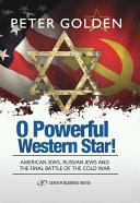 O Powerful Western Star!