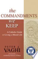 The Commandments We Keep Book PDF