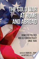 The Cold War at Home and Abroad Book