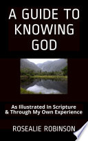 A Guide To Knowing God