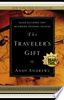 """""""The Traveler's Gift: Seven Decisions that Determine Personal Success"""" by Andy Andrews"""
