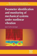 Parameter Identification and Monitoring of Mechanical Systems Under Nonlinear Vibration