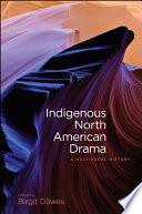 Indigenous North American Drama